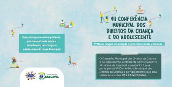 VII Conferência Municipal dos Direitos da Criança e do Adolescente de Cascavel